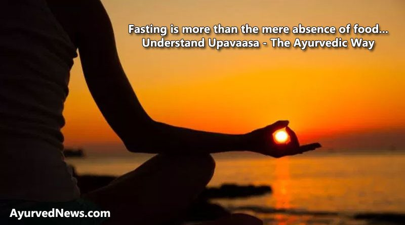 Upavaasa - The Ayurvedic Way